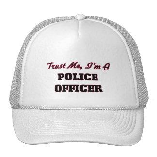 Trust me I'm a Police Officer Trucker Hat
