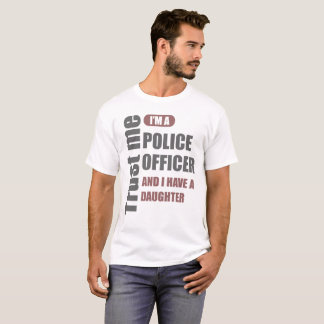 trust me i'm a police officer T-Shirt
