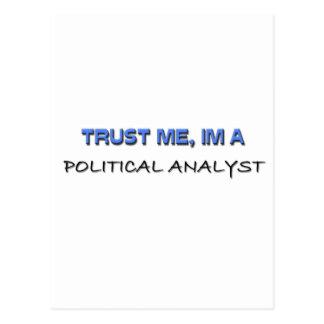 Trust Me I'm a Political Analyst Postcards