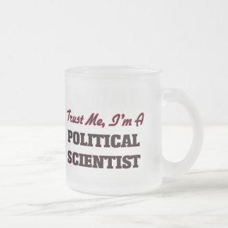 Trust me I'm a Political Scientist Mug