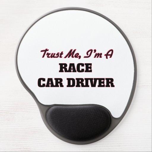 Trust me I'm a Race Car Driver Gel Mouse Mats