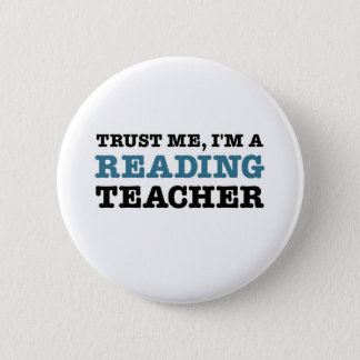 Trust Me, I'm A Reading Teacher 6 Cm Round Badge