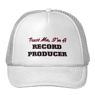 Trust me I'm a Record Producer Trucker Hat