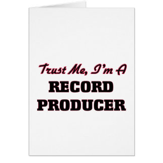 Trust me I'm a Record Producer Greeting Card