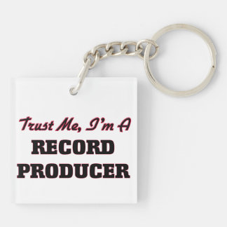 Trust me I'm a Record Producer Acrylic Keychain