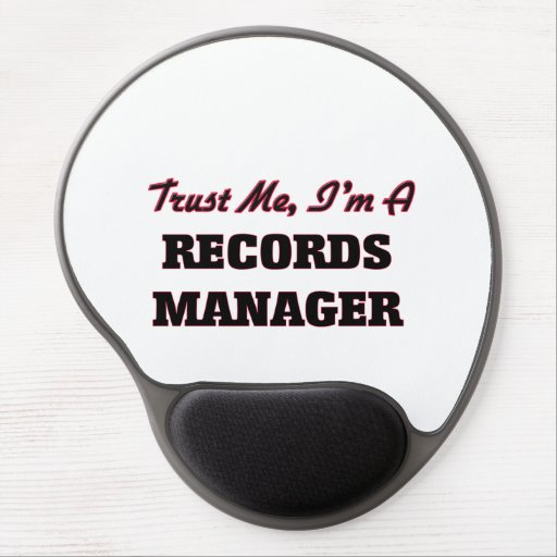 Trust me I'm a Records Manager Gel Mouse Mats