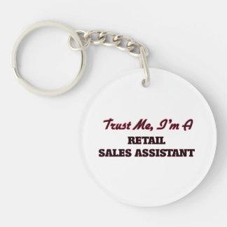 Trust me I'm a Retail Sales Assistant Key Chain