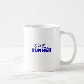 Trust Me I'm a Runner Coffee Mugs