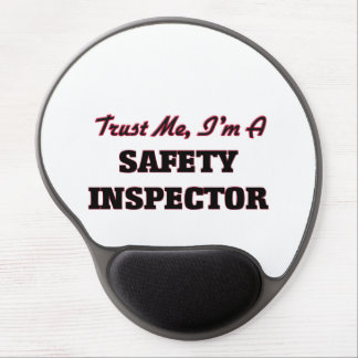 Trust me I'm a Safety Inspector Gel Mousepads