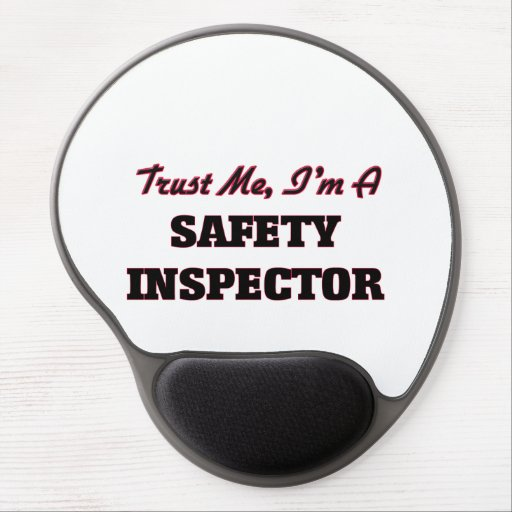 Trust me I'm a Safety Inspector Gel Mousepads