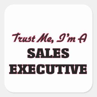 Trust me I'm a Sales Executive Stickers