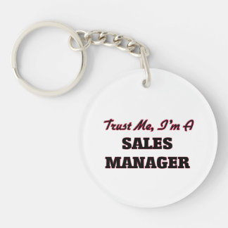Trust me I'm a Sales Manager Keychain