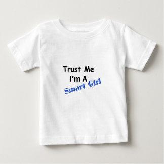 Trust Me I'm A Smart Girl Infant T-Shirt