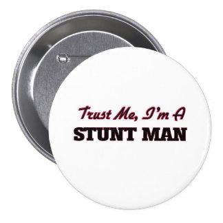 Trust me I'm a Stunt Man Button