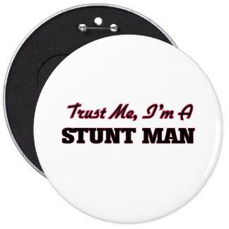 Trust me I'm a Stunt Man Buttons