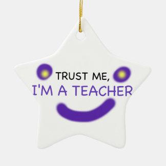 Trust Me, I'm A Teacher Ceramic Star Decoration
