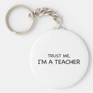 Trust Me, I'm A Teacher Key Ring