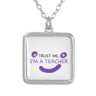 Trust Me, I'm A Teacher Silver Plated Necklace