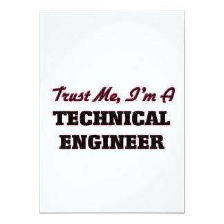 "Trust me I'm a Technical Engineer 5"" X 7"" Invitation Card"