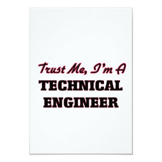 "Trust me I'm a Technical Engineer 3.5"" X 5"" Invitation Card"