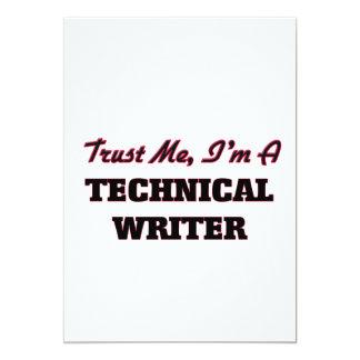 "Trust me I'm a Technical Writer 5"" X 7"" Invitation Card"