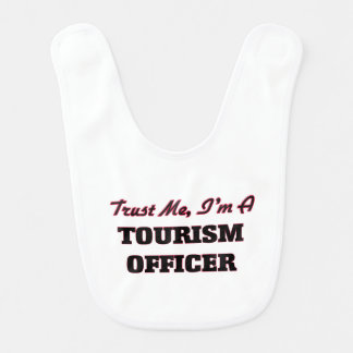 Trust me I'm a Tourism Officer Baby Bibs