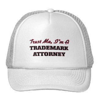 Trust me I'm a Trademark Attorney Trucker Hat