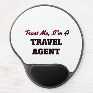 Trust me I'm a Travel Agent Gel Mouse Pad