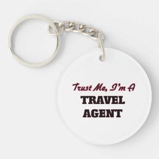 Trust me I'm a Travel Agent Single-Sided Round Acrylic Key Ring