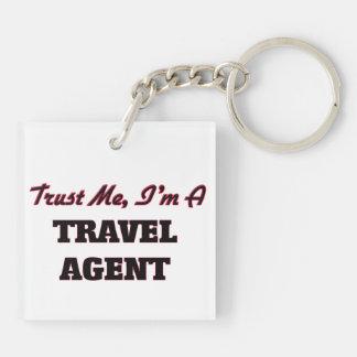 Trust me I'm a Travel Agent Acrylic Key Chains
