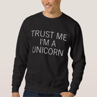 Trust Me I'm A Unicorn Sweatshirt