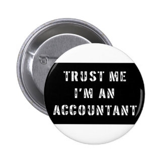 Trust Me I'm An Accountant 6 Cm Round Badge