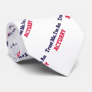 Trust me, I'm an Actuary Tie