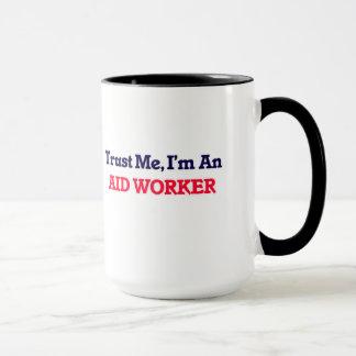 Trust me, I'm an Aid Worker Mug