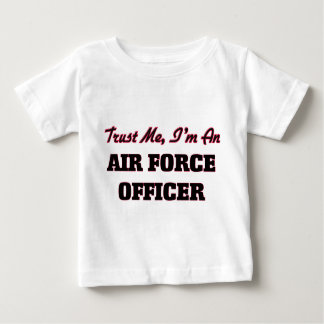 Trust me I'm an Air Force Officer Tees