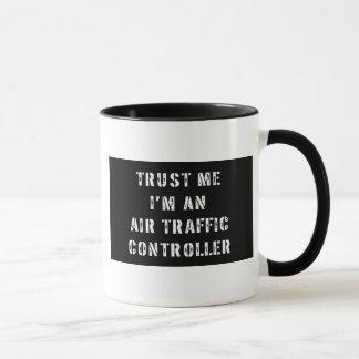 Trust Me I'm An Air Traffic Controller Mug