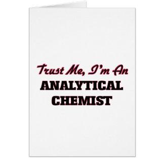 Trust me I'm an Analytical Chemist Card