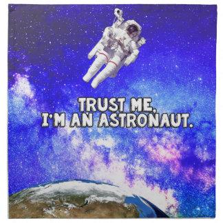 Trust Me I'm an Astronaut Napkin
