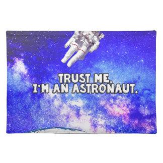 Trust Me I'm an Astronaut Placemat