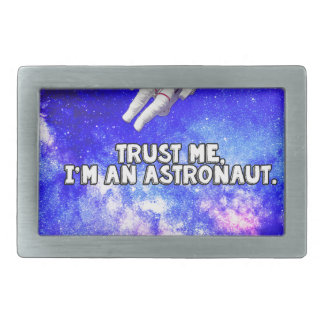 Trust Me I'm an Astronaut Rectangular Belt Buckle