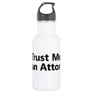 Trust me, I'm an Attorney 532 Ml Water Bottle