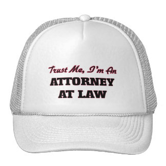 Trust me I'm an Attorney At Law Trucker Hat