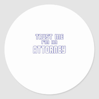 Trust Me I'm an Attorney Stickers