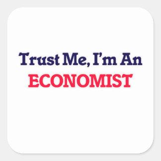 Trust me, I'm an Economist Square Sticker