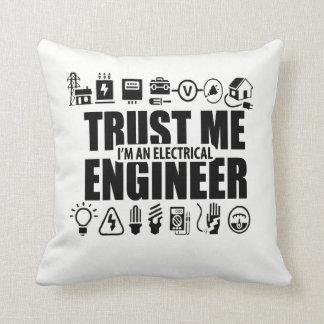 Trust me, I'm an electrical engineer Cushion