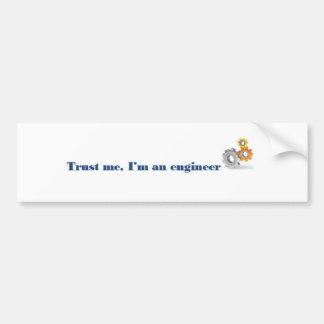 Trust me I'm an engineer Bumper Sticker