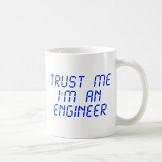 trust-me-Im-an-engineer-LCD-BLUE.png Basic White Mug