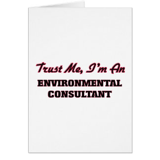 Trust me I'm an Environmental Consultant Card
