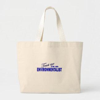 Trust Me I'm an Environmentalist Jumbo Tote Bag