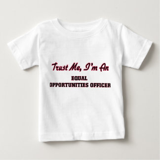 Trust me I'm an Equal Opportunities Officer T-shirt